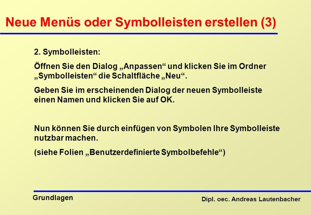 Neue Menüs oder Symbolleisten erstellen (3)