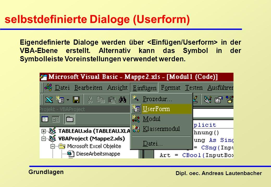 selbstdefinierte Dialoge (Userform)