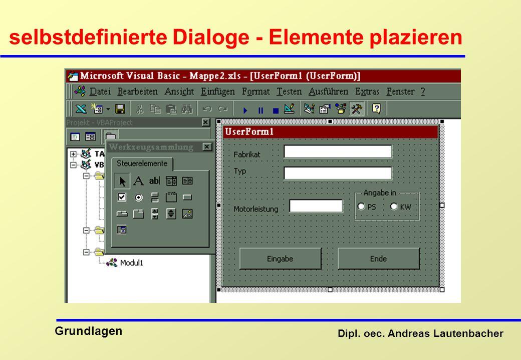 selbstdefinierte Dialoge - Elemente plazieren
