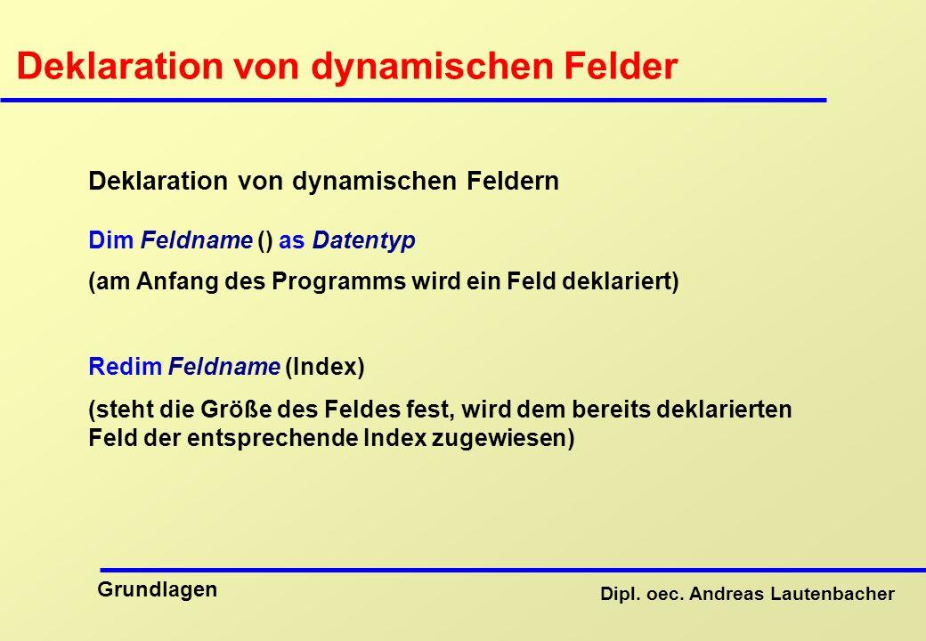Deklaration von dynamischen Felder