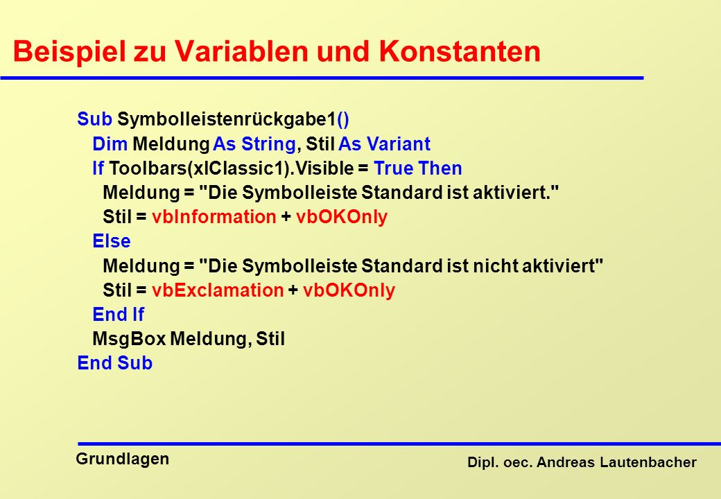 Beispiel zu Variablen und Konstanten