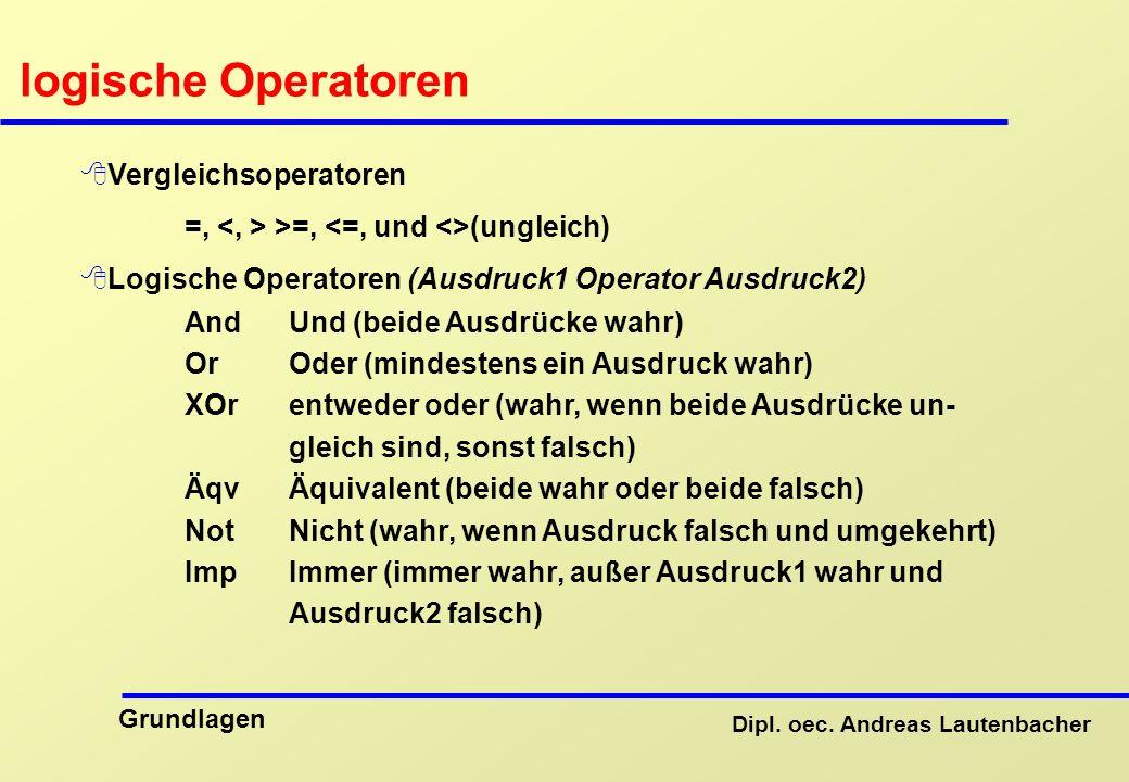logische Operatoren Vergleichsoperatoren