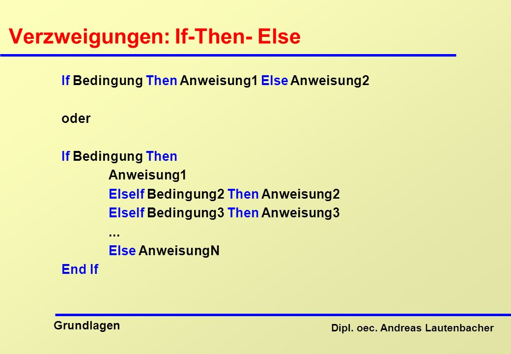 Verzweigungen: If-Then- Else