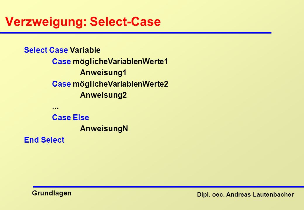 Verzweigung: Select-Case