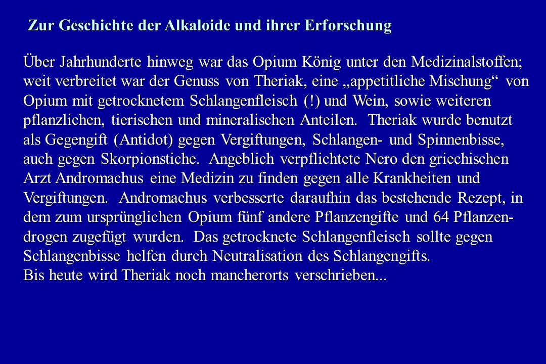 Zur Geschichte der Alkaloide und ihrer Erforschung