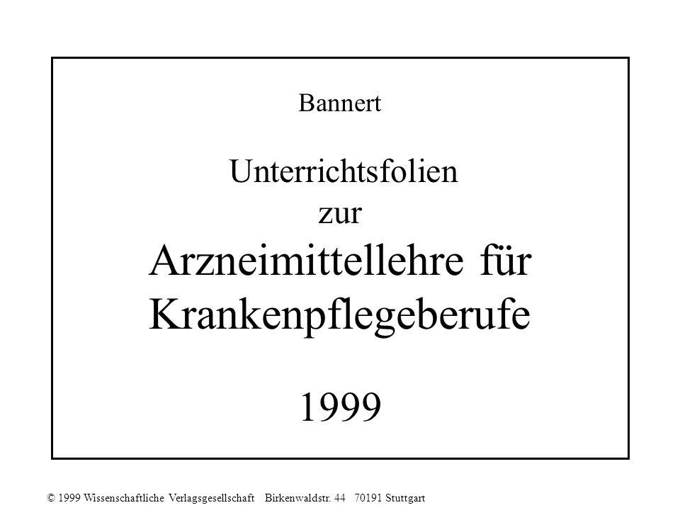 Bannert Unterrichtsfolien zur Arzneimittellehre für Krankenpflegeberufe 1999