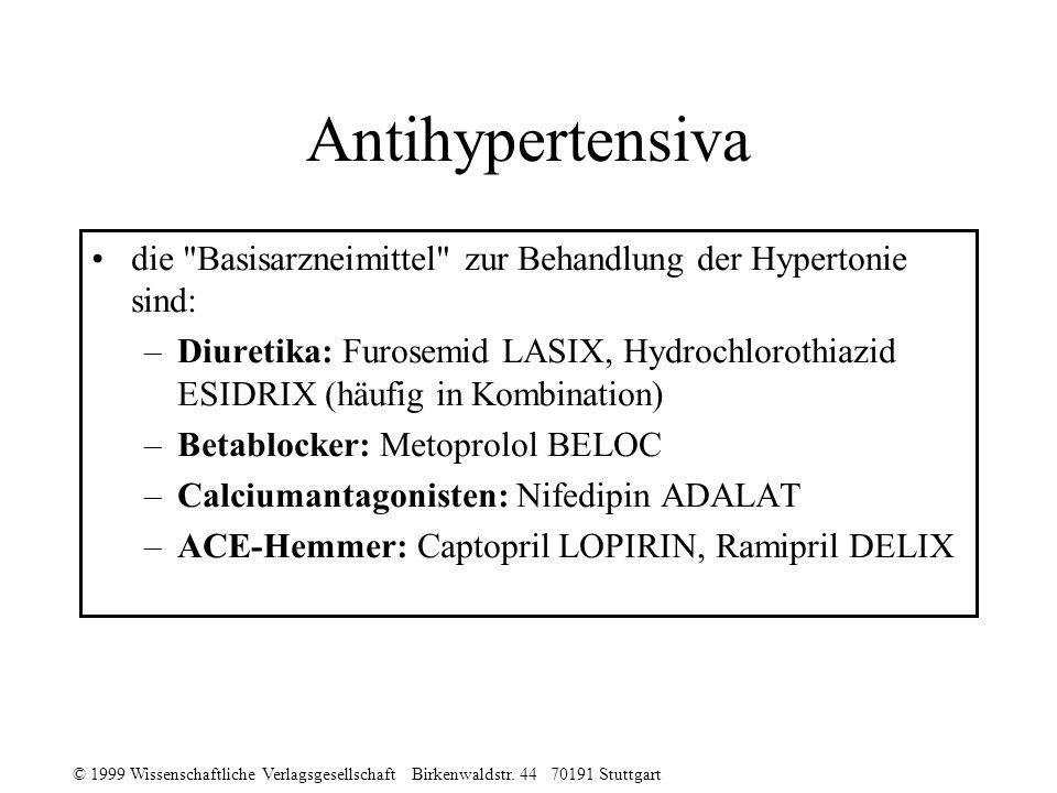 Antihypertensiva die Basisarzneimittel zur Behandlung der Hypertonie sind: