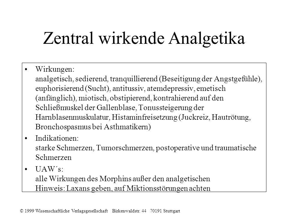 Zentral wirkende Analgetika