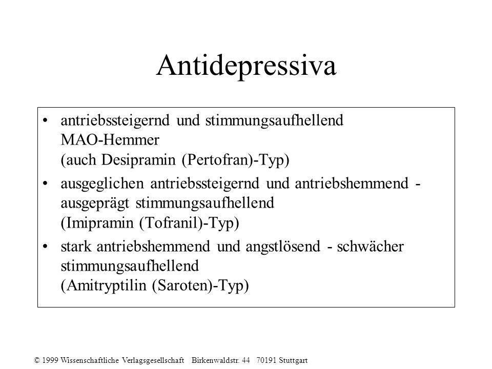 Antidepressiva antriebssteigernd und stimmungsaufhellend MAO-Hemmer (auch Desipramin (Pertofran)-Typ)