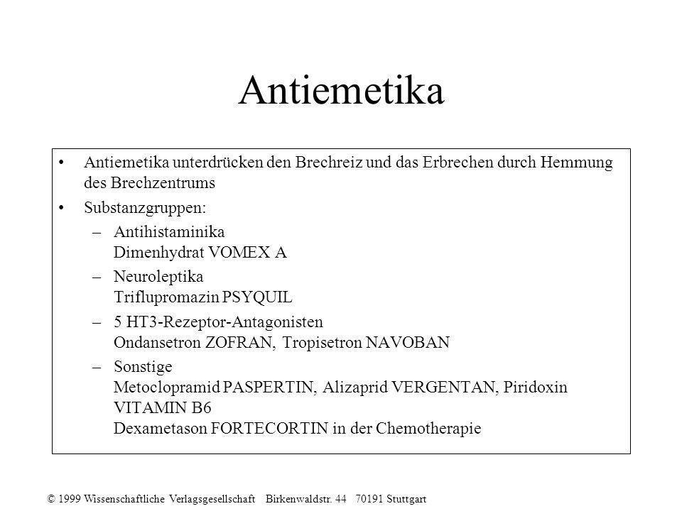 Antiemetika Antiemetika unterdrücken den Brechreiz und das Erbrechen durch Hemmung des Brechzentrums.