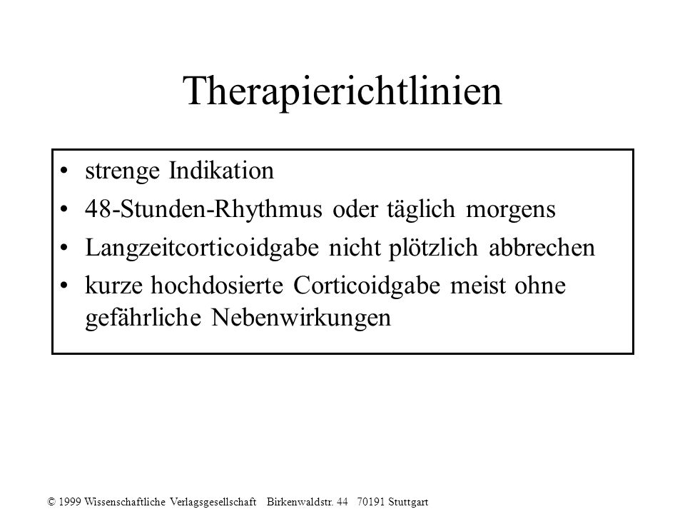 Therapierichtlinien strenge Indikation