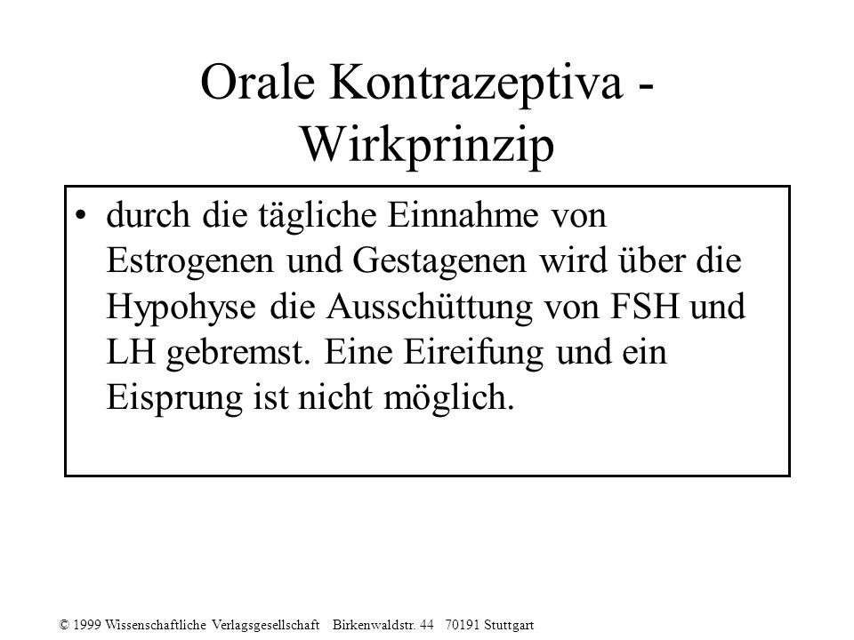 Orale Kontrazeptiva - Wirkprinzip