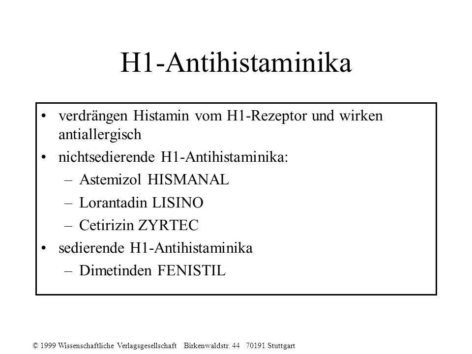 H1-Antihistaminika verdrängen Histamin vom H1-Rezeptor und wirken antiallergisch. nichtsedierende H1-Antihistaminika: