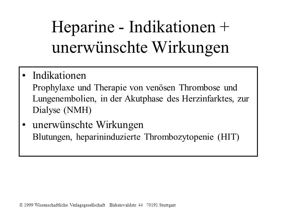 Heparine - Indikationen + unerwünschte Wirkungen