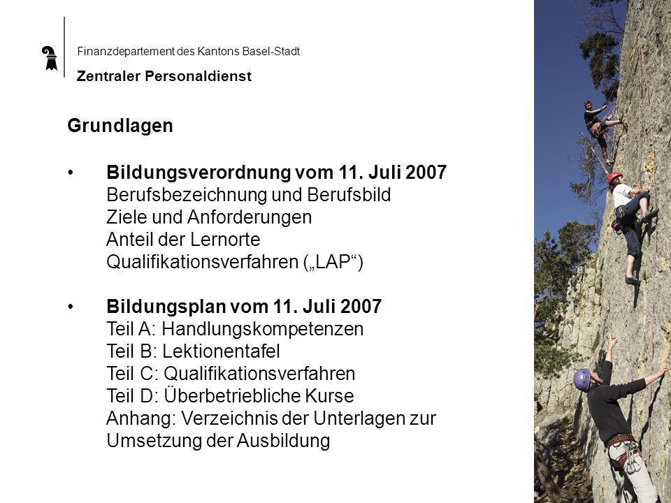 Grundlagen Bildungsverordnung vom 11. Juli 2007.