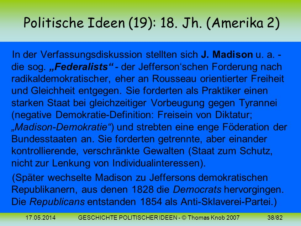 Politische Ideen (19): 18. Jh. (Amerika 2)