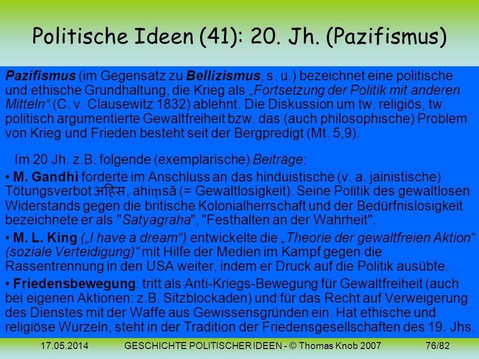 Politische Ideen (41): 20. Jh. (Pazifismus)