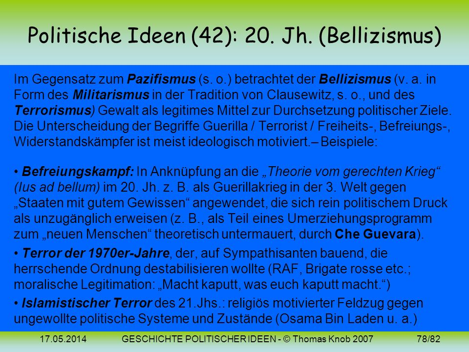 Politische Ideen (42): 20. Jh. (Bellizismus)