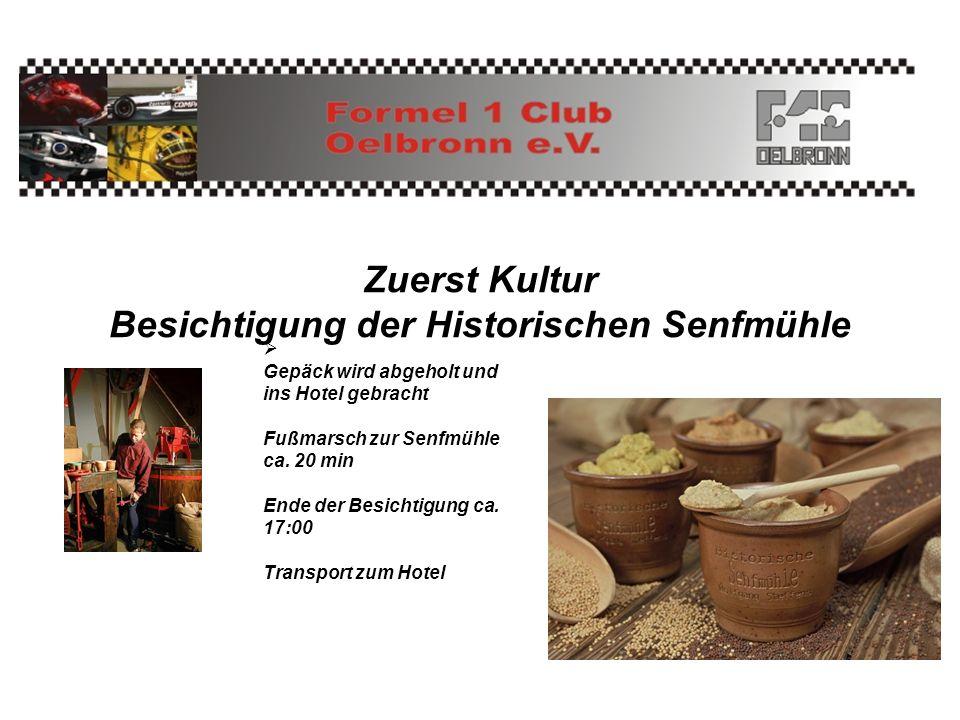 Zuerst Kultur Besichtigung der Historischen Senfmühle