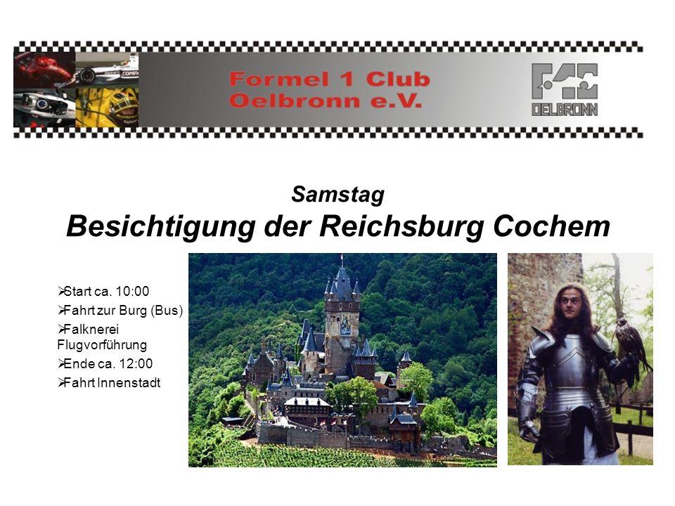 Samstag Besichtigung der Reichsburg Cochem