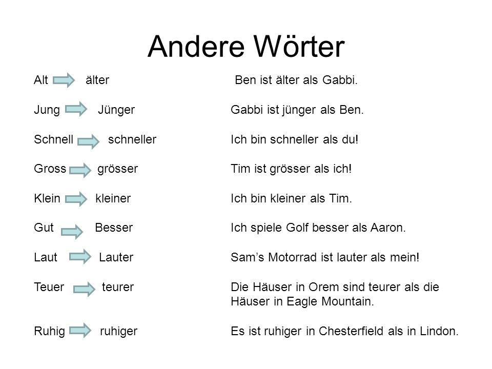 Andere Wörter Alt älter Ben ist älter als Gabbi.