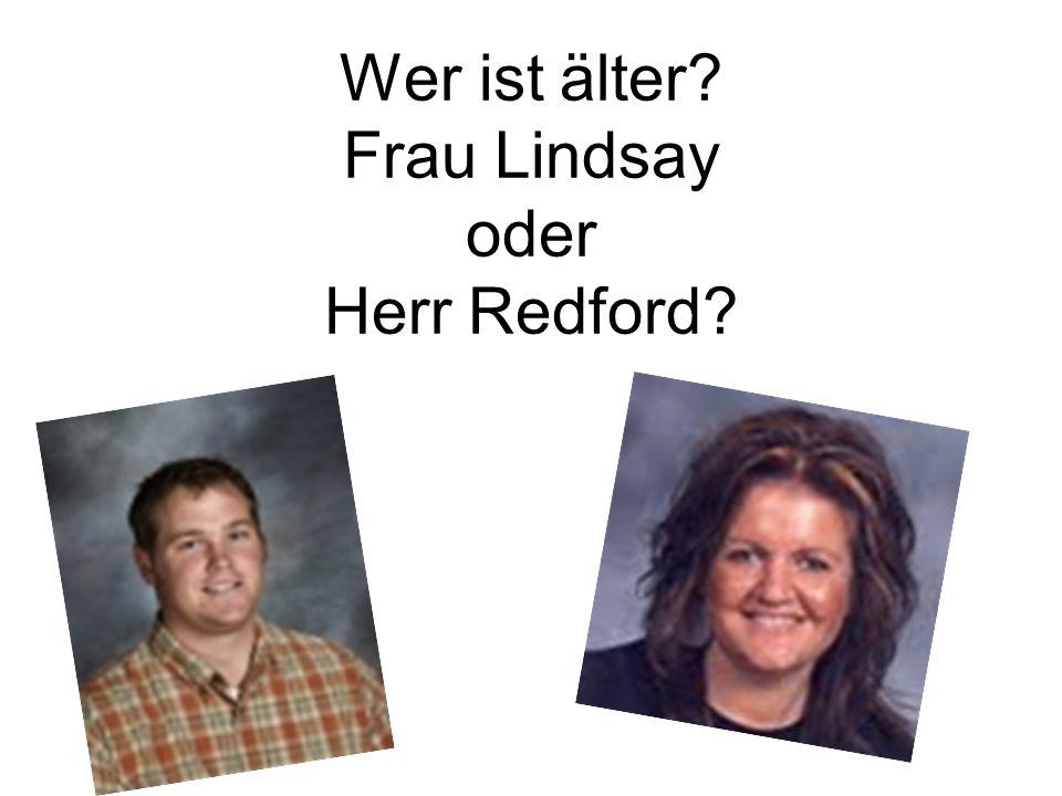 Wer ist älter Frau Lindsay oder Herr Redford