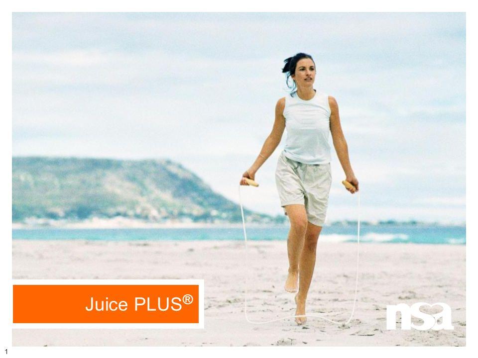 Juice PLUS® 1 Allgemeine Vorbemerkungen: