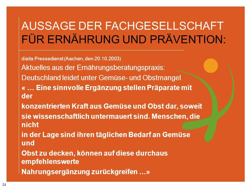 AUSSAGE DER FACHGESELLSCHAFT FÜR ERNÄHRUNG UND PRÄVENTION: