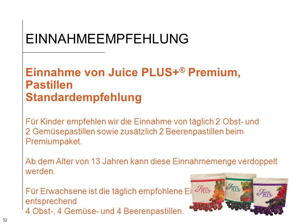 EINNAHMEEMPFEHLUNG Einnahme von Juice PLUS+® Premium, Pastillen