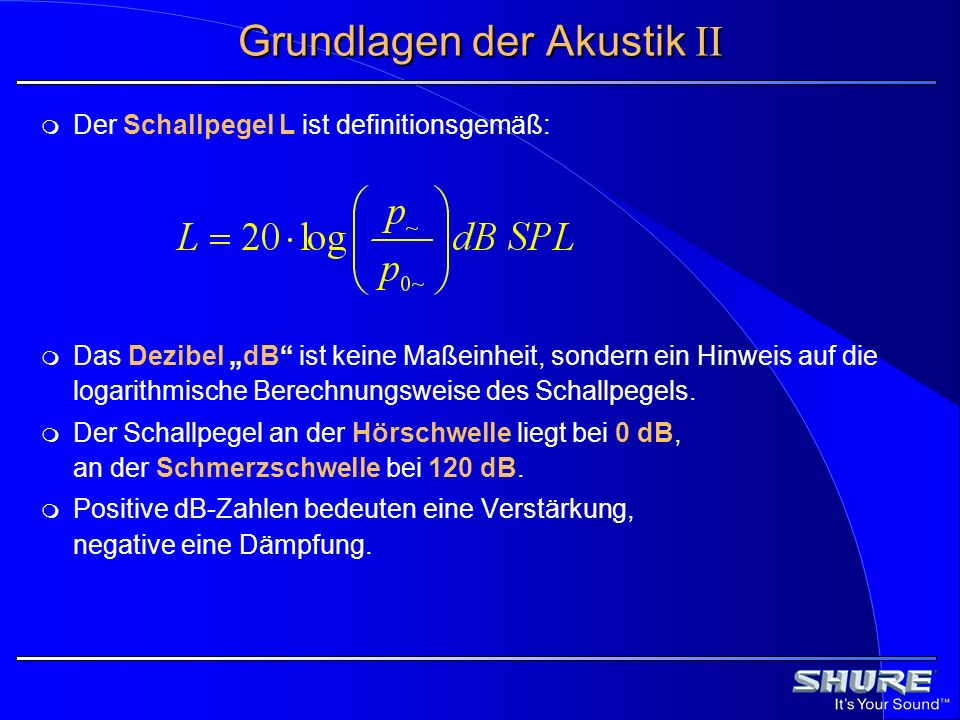 Grundlagen der Akustik II