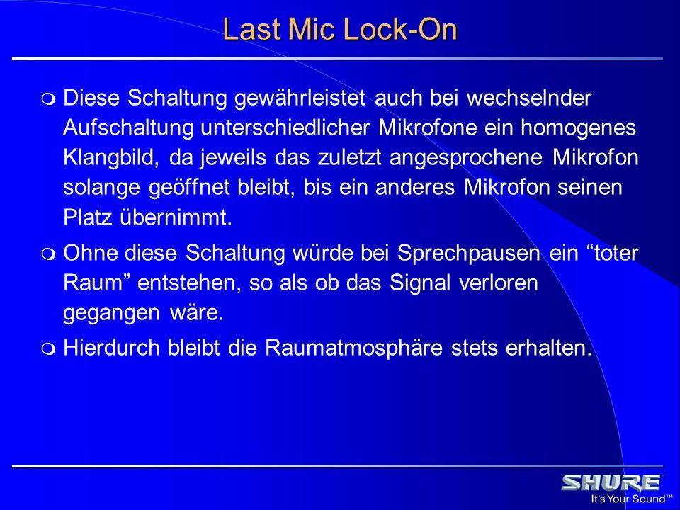 Last Mic Lock-On