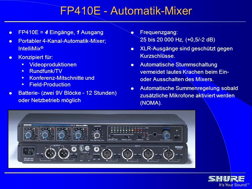 FP410E - Automatik-Mixer FP410E = 4 Eingänge, 1 Ausgang