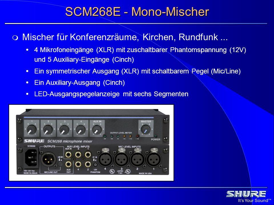 SCM268E - Mono-Mischer Mischer für Konferenzräume, Kirchen, Rundfunk ...