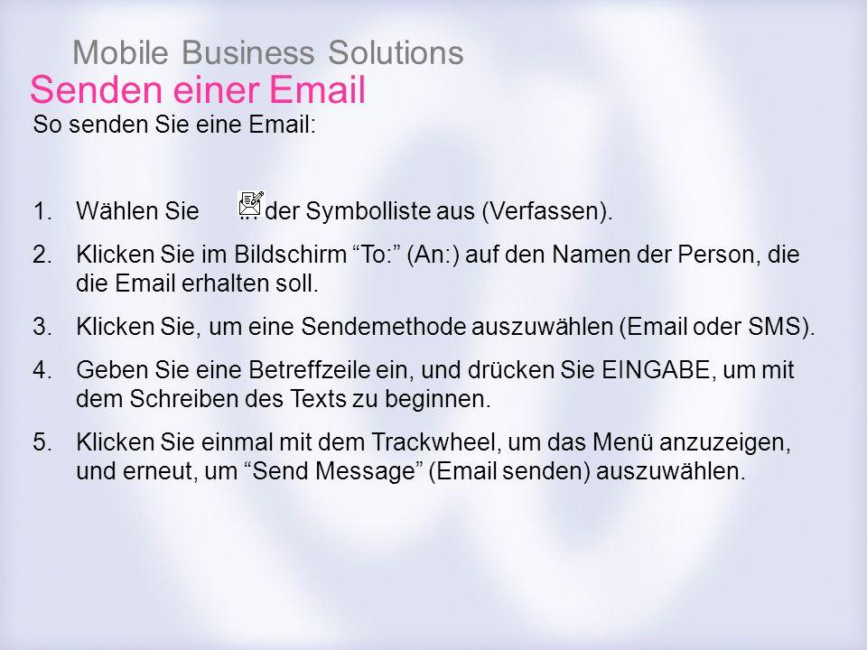 Senden einer Email So senden Sie eine Email: