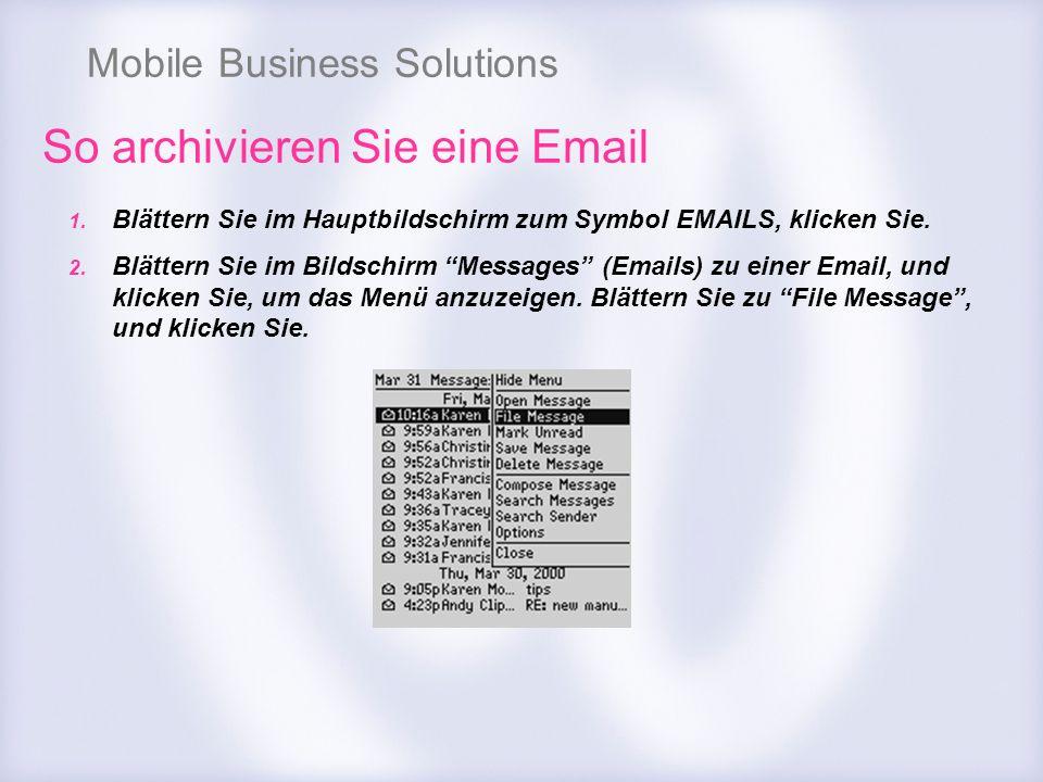 So archivieren Sie eine Email
