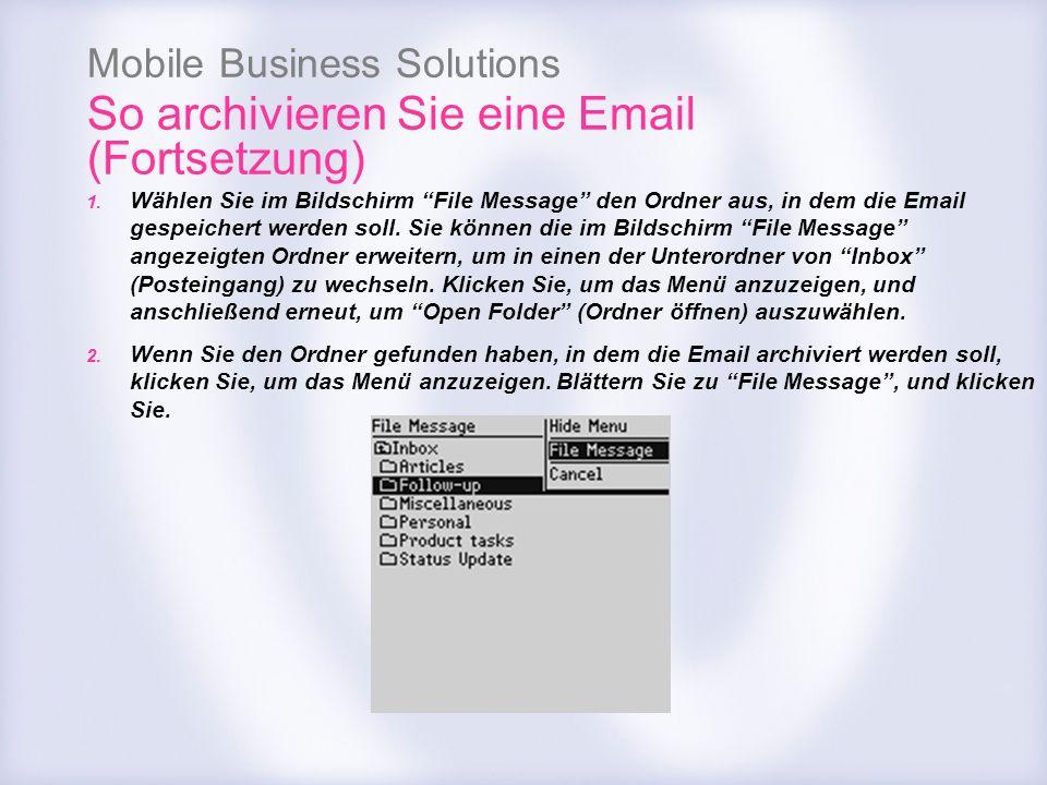 So archivieren Sie eine Email (Fortsetzung)