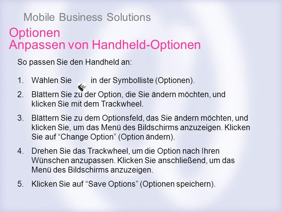 Optionen Anpassen von Handheld-Optionen