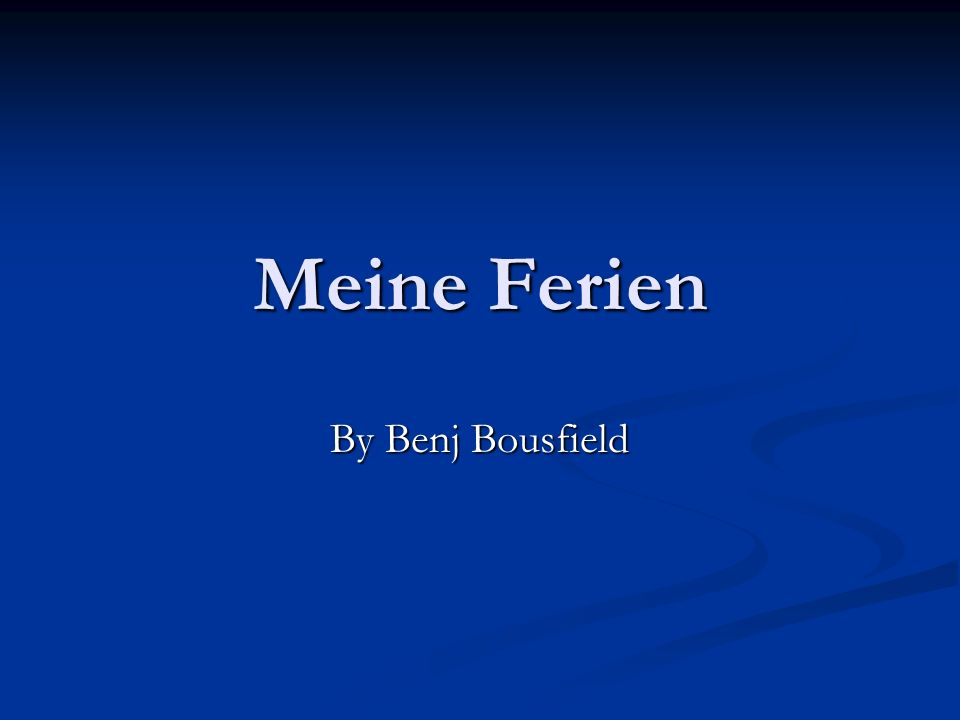 Meine Ferien By Benj Bousfield