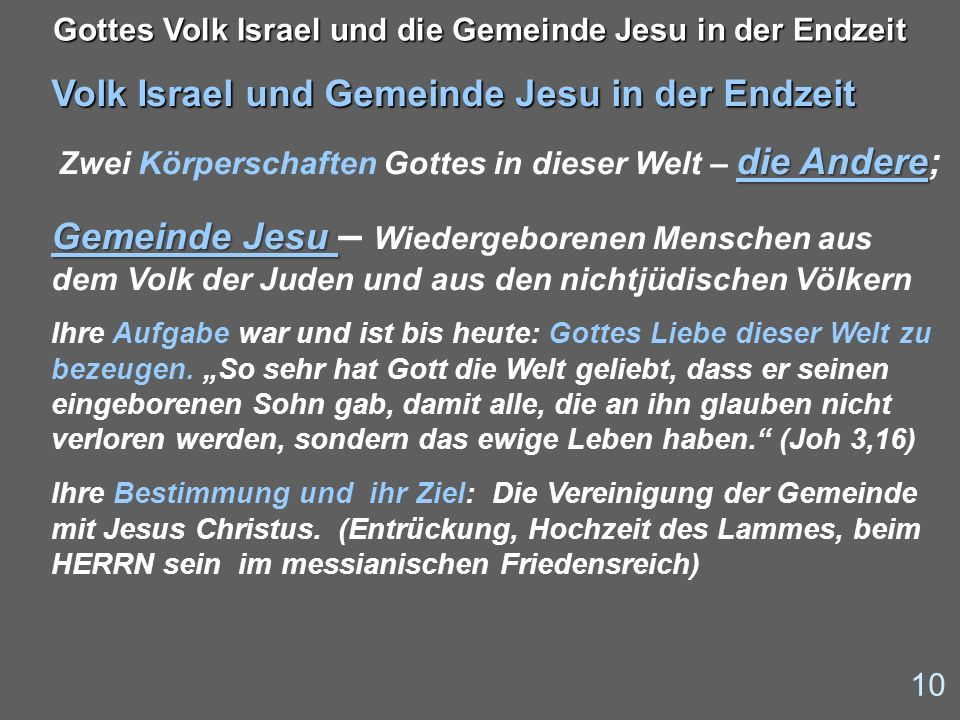 Volk Israel und Gemeinde Jesu in der Endzeit
