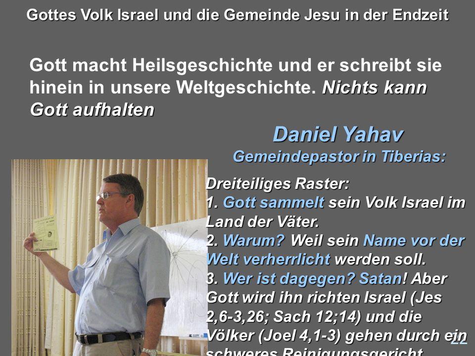 Daniel Yahav Gemeindepastor in Tiberias: