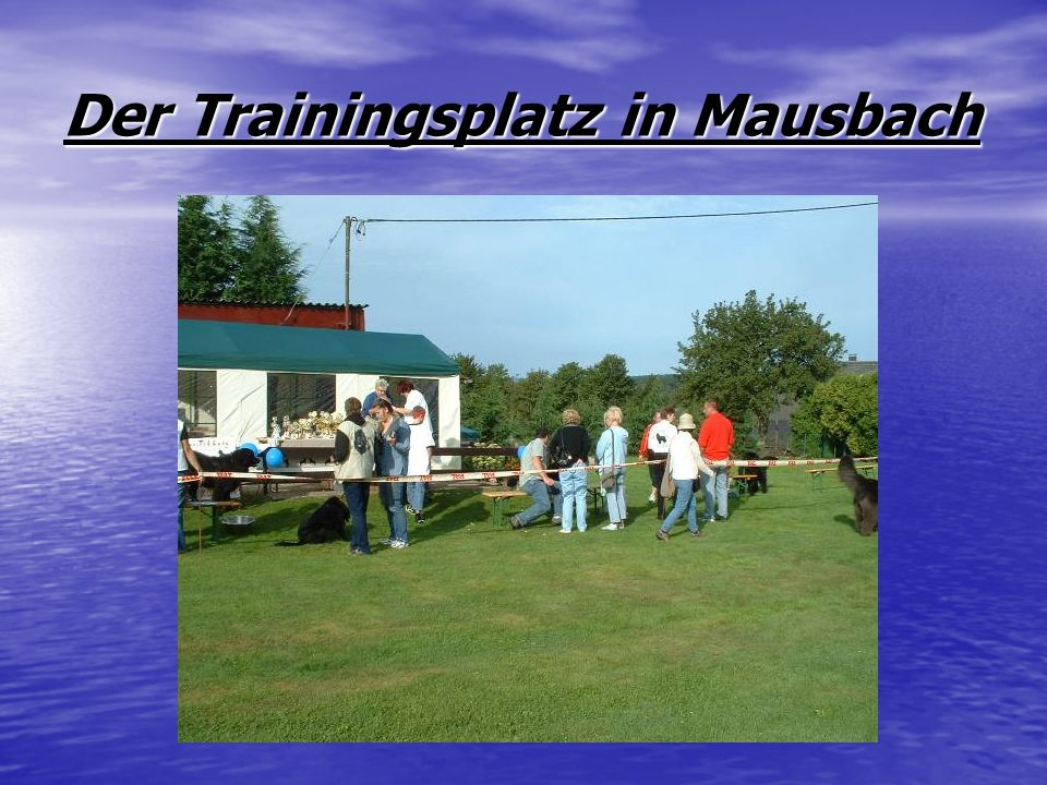 Der Trainingsplatz in Mausbach
