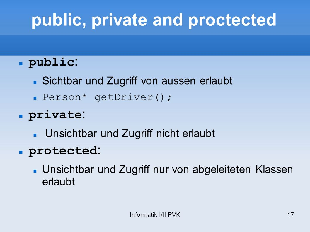 public, private and proctected
