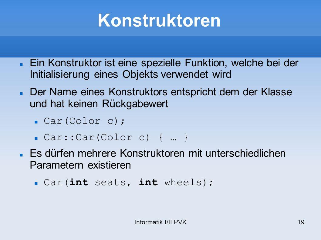 Konstruktoren Ein Konstruktor ist eine spezielle Funktion, welche bei der Initialisierung eines Objekts verwendet wird.