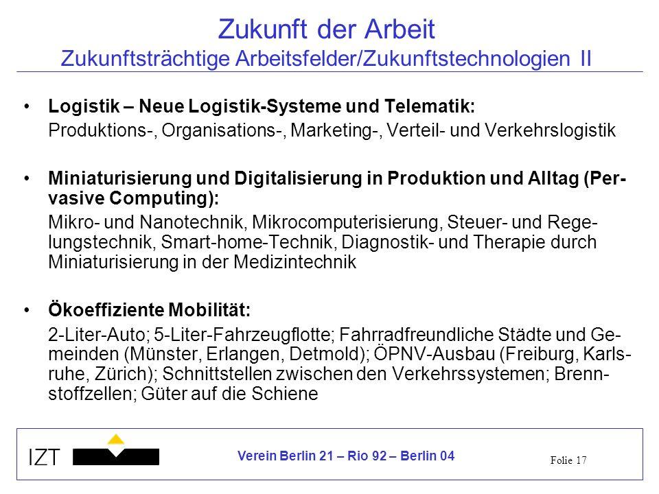 Zukunft der Arbeit Zukunftsträchtige Arbeitsfelder/Zukunftstechnologien II