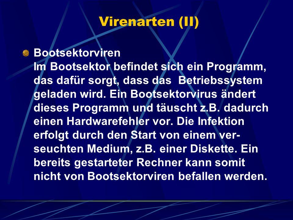 Virenarten (II)