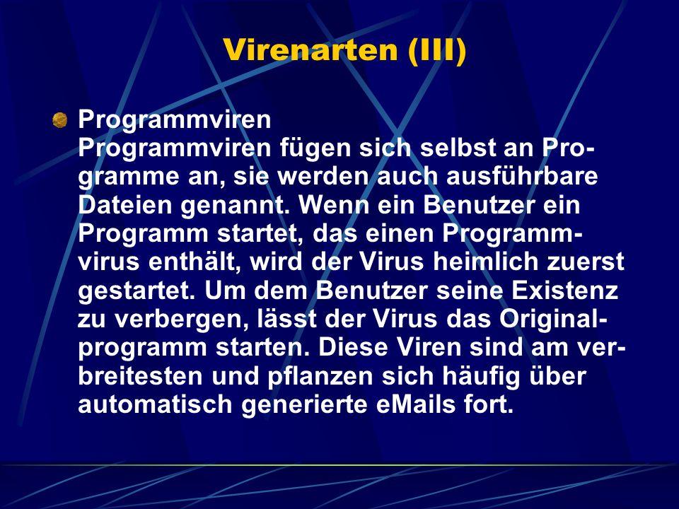 Virenarten (III)