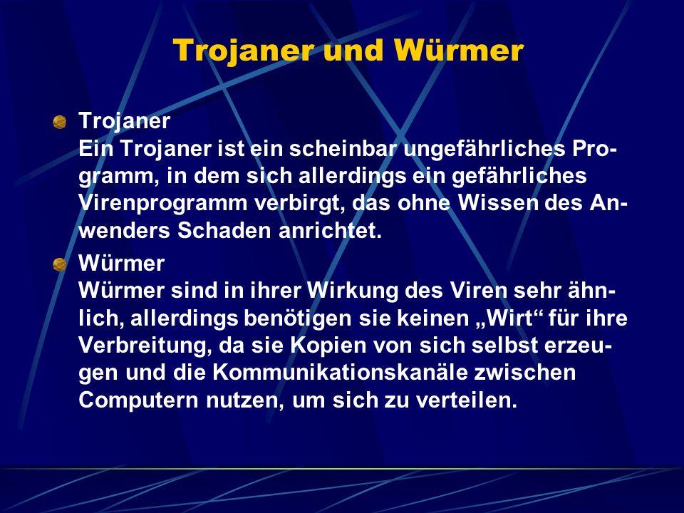 Trojaner und Würmer