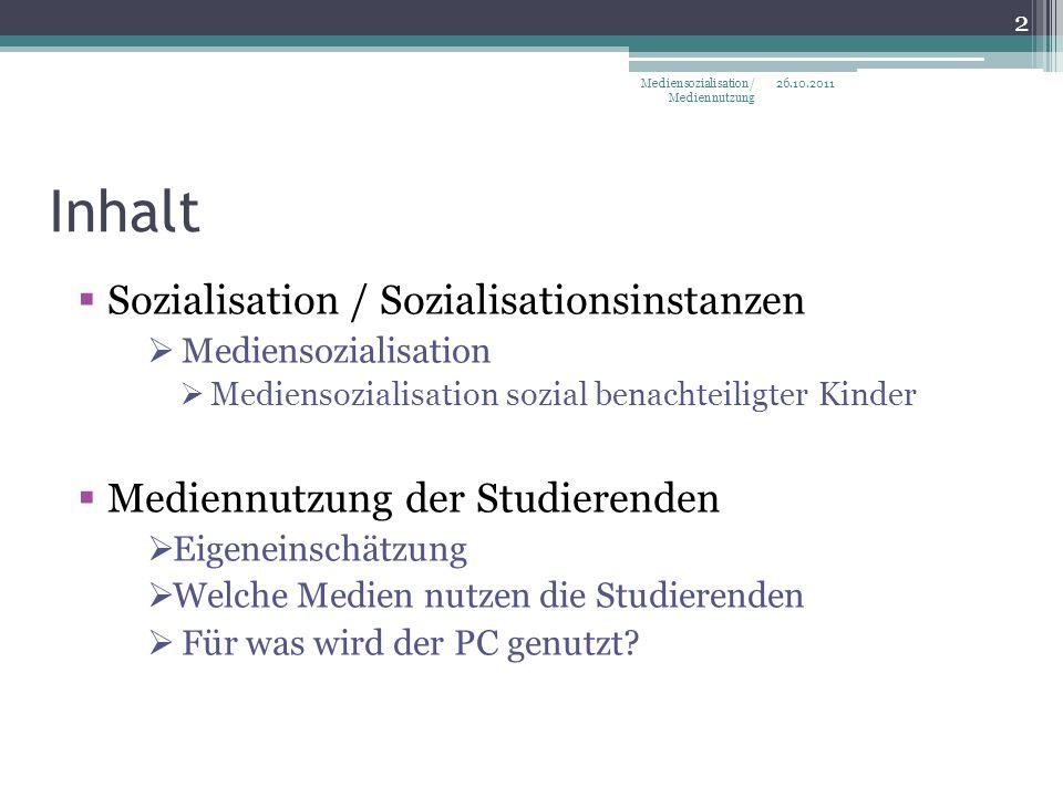 Inhalt Sozialisation / Sozialisationsinstanzen