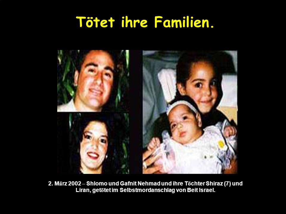 Tötet ihre Familien. 2.