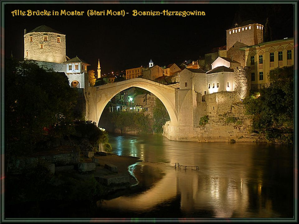 Alte Brücke in Mostar (Stari Most) - Bosnien-Herzegowina